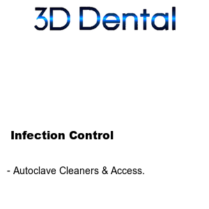 3-D Dental Infection Control - Autoclave Cleaners & Access.